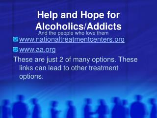 Help and Hope for Alcoholics/Addicts