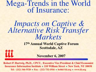 Mega-Trends in the World of Insurance: Impacts on Captive & Alternative Risk Transfer Markets