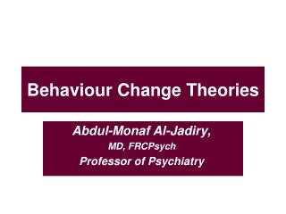Behaviour Change Theories