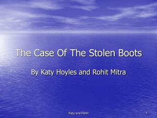 The Case Of The Stolen Boots