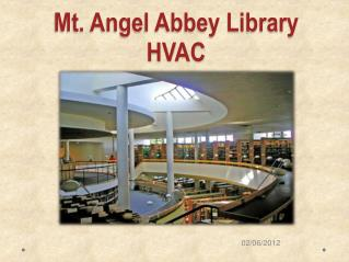 Mt. Angel Abbey Library HVAC