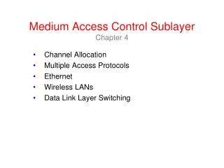 Medium Access Control  Sublayer Chapter 4