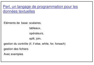 Perl, un langage de programmation pour les donn es textuelles