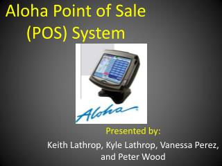 Aloha Point of Sale (POS) System