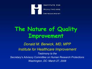 The Nature of Quality Improvement