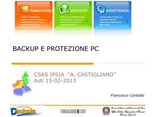 BACKUP E PROTEZIONE PC