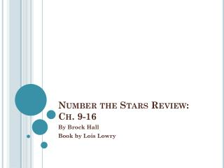 Number the Stars Review: Ch. 9-16