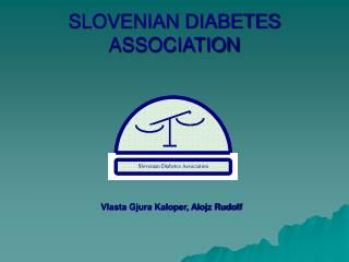 SLOVENIAN DIABETES ASSOCIATION