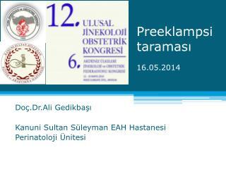Preeklampsi taraması 16.05.2014