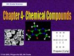 Chapter 4- Chemical Compounds