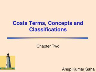 Costs Terms, Concepts and Classifications