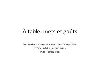 À table :  mets  et  goûts