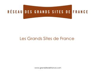 Les Grands Sites de France
