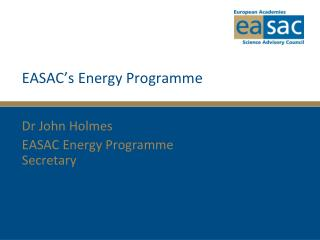 EASAC�s Energy Programme