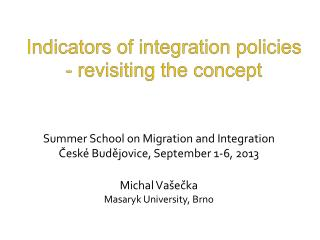 Indicators of integration policies  - revisiting the concept