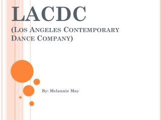 LACDC (Los Angeles Contemporary Dance Company)
