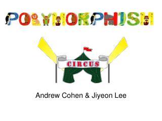 Andrew Cohen & Jiyeon Lee