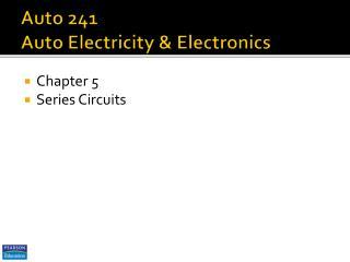 Auto 241 Auto Electricity & Electronics