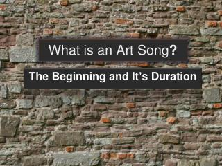 What  is an Art Song ?