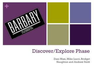 Discover /Explore  Phase
