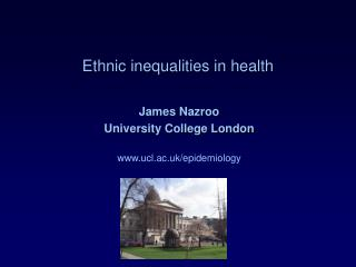 Ethnic inequalities in health