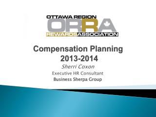 Compensation Planning  2013-2014