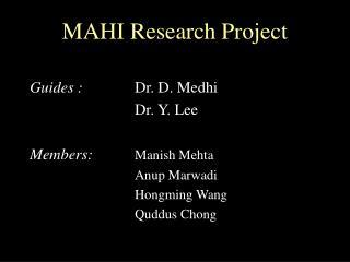MAHI Research Project