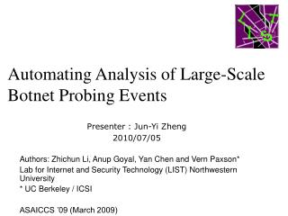 Automating Analysis of Large-Scale Botnet Probing Events