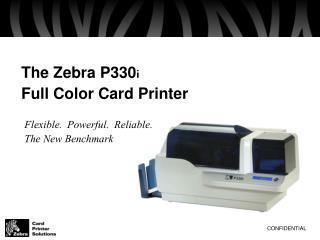 The Zebra P330i  Full Color Card Printer