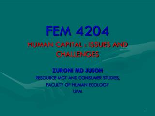FEM 4204 HUMAN CAPITAL : ISSUES AND CHALLENGES