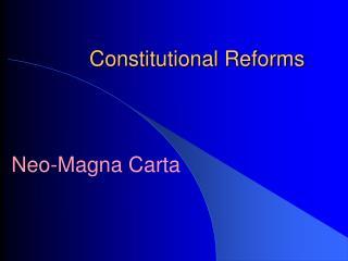 Constitutional Reforms