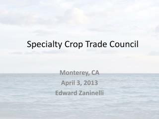 Specialty Crop Trade Council