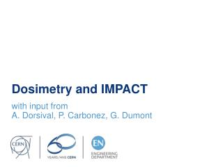 Dosimetry and IMPACT