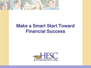 Make a Smart Start Toward Financial Success