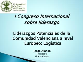 I Congreso Internacional s obre liderazgo