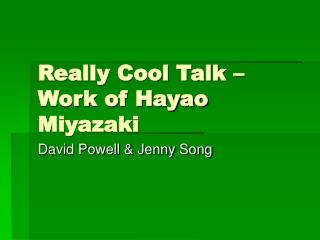 Really Cool Talk –  Work of Hayao Miyazaki