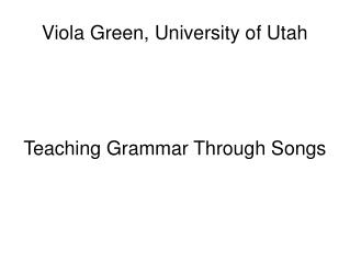 Viola Green, University of Utah