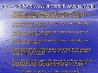 Proposed for discussion: prioritisation criteria