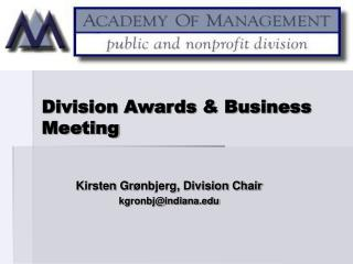 Division Awards & Business Meeting