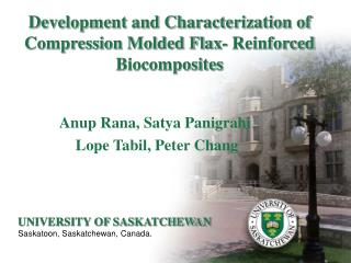 Development and Characterization of Compression Molded Flax- Reinforced Biocomposites