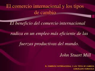 El comercio internacional y los tipos de cambio