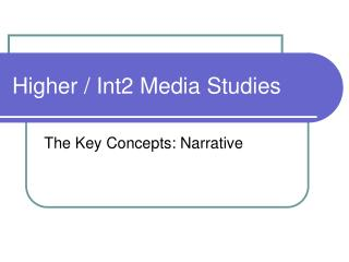 Higher / Int2 Media Studies