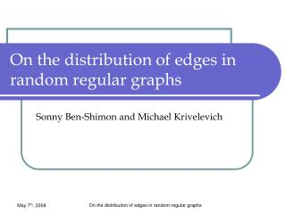 On the distribution of edges in random regular graphs
