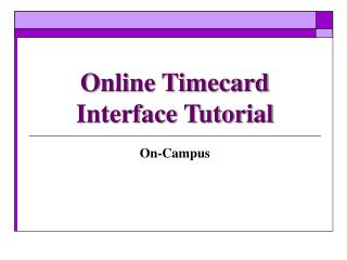 Online Timecard Interface Tutorial