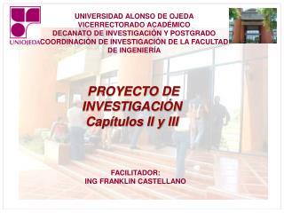 UNIVERSIDAD ALONSO DE OJEDA VICERRECTORADO ACADÉMICO DECANATO DE INVESTIGACIÓN Y POSTGRADO