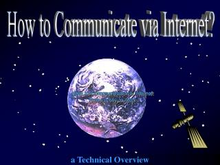 How to Communicate via Internet  Press a key to start