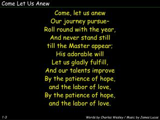 Come Let Us Anew