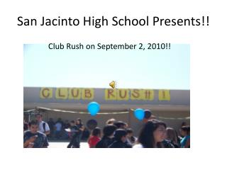 San Jacinto High School Presents!!