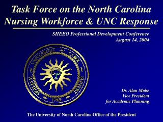 Task Force on the North Carolina Nursing Workforce & UNC Response