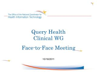 Query Health Clinical WG